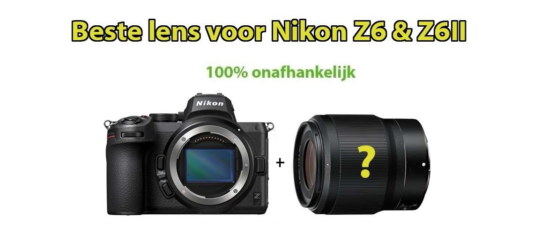 Beste lens Nikon Z6 en Z6 II