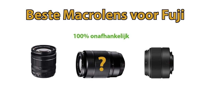 Beste macrolens voor Fujifilm