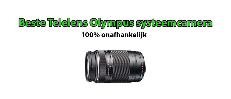 Beste telelens voor Olympus systeemcamera