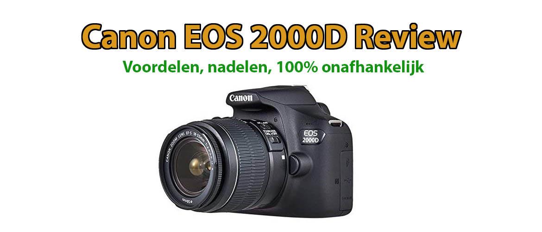 Canon EOS 2000D Review: nadelen en voordelen