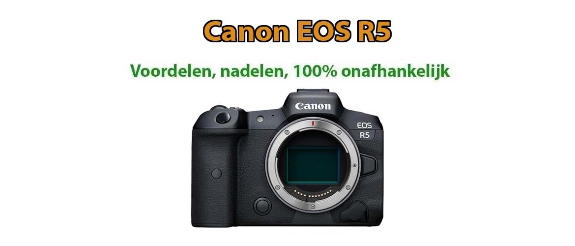 Canon EOS R5 systeemcamera review