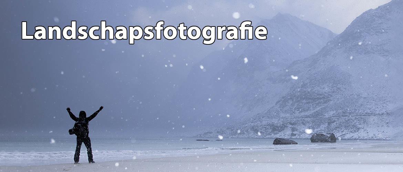 Landschapsfotografie: 85 Tips voor prachtige landschapsfoto's & goede locaties