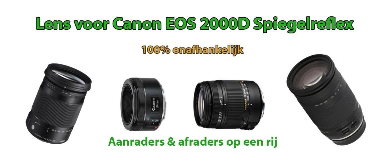 Welke lens voor Canon EOS 2000D?