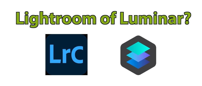 Lightroom of Luminar?