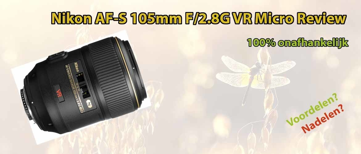Nikon AF-S 105mm F/2.8G VR Micro Review