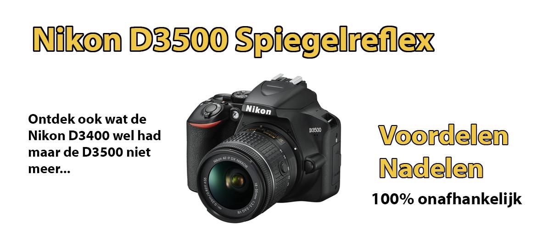 Nikon D3500 review: voordelen & nadelen