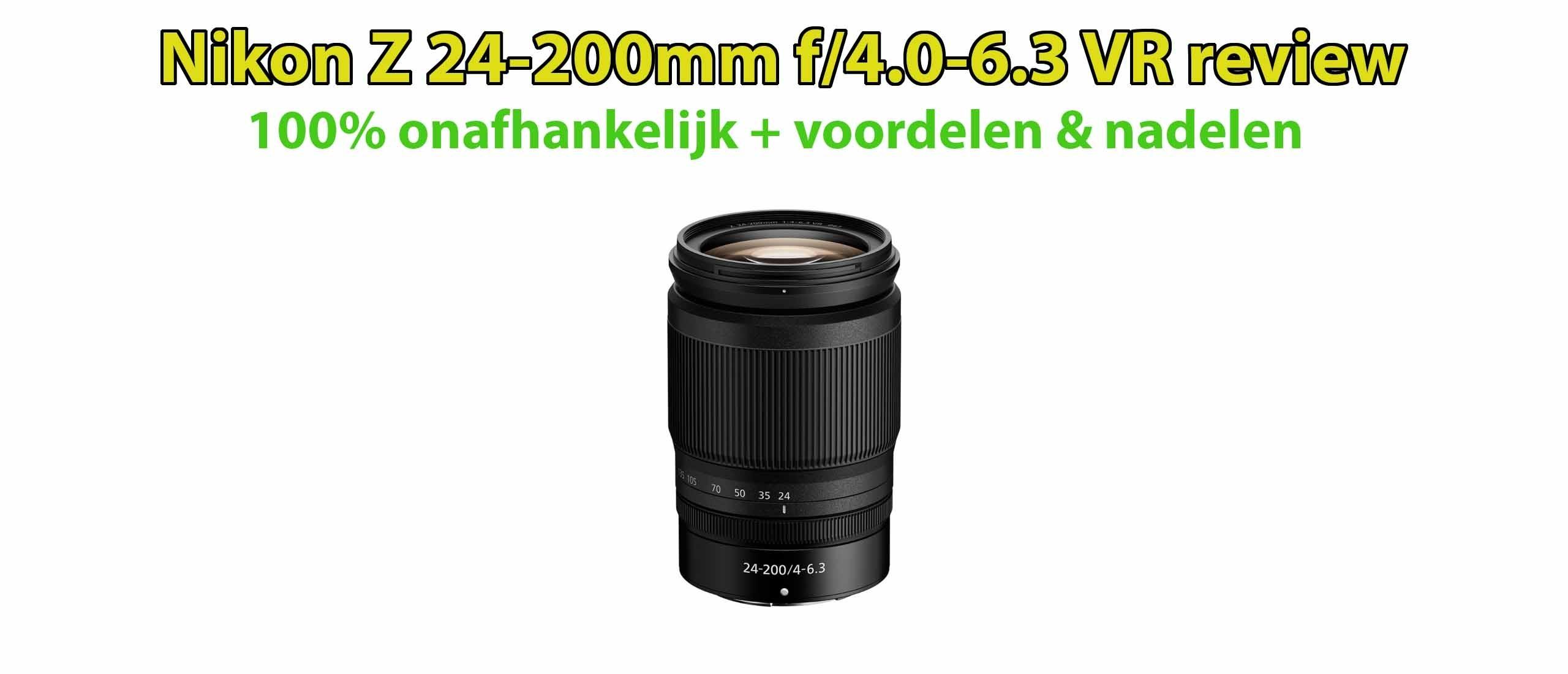 Nikon Z 24-200mm f/4.0-6.3 VR review