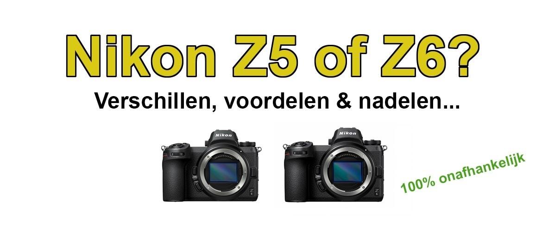 Nikon Z5 of Z6?