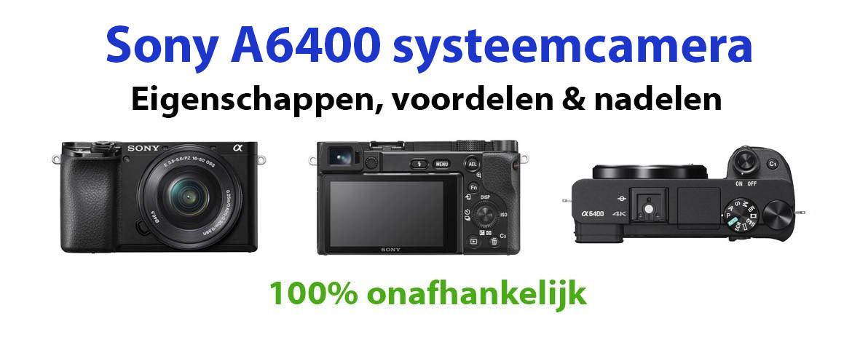 Sony A6400 systeemcamera Review: voordelen & nadelen