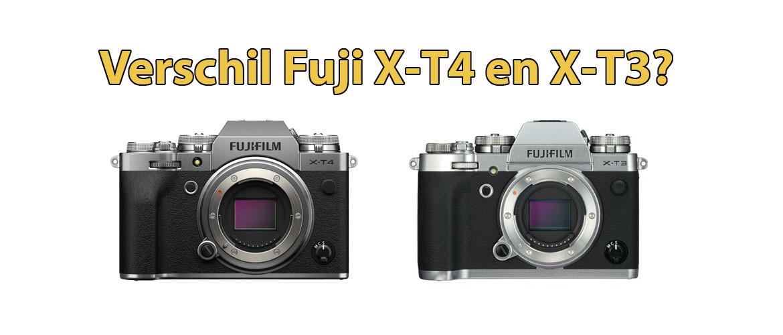 Verschil Fujifilm X-T3 en X-T4 systeemcamera