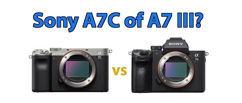 Verschil tussen Sony A7C en A7III systeemcamera