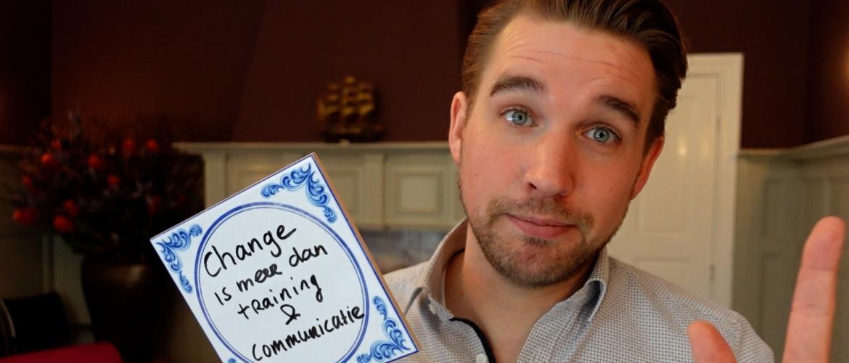 Tegeltjeswijsheid #1: Change management is meer dan training en communicatie