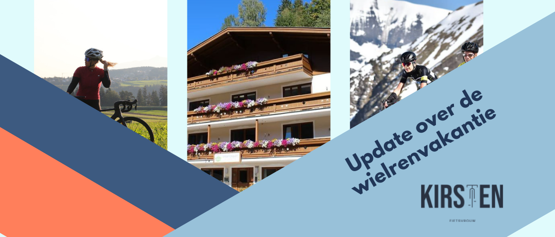 Update wielrenvakantie Sportchalet Viehhofen, Oostenrijk!