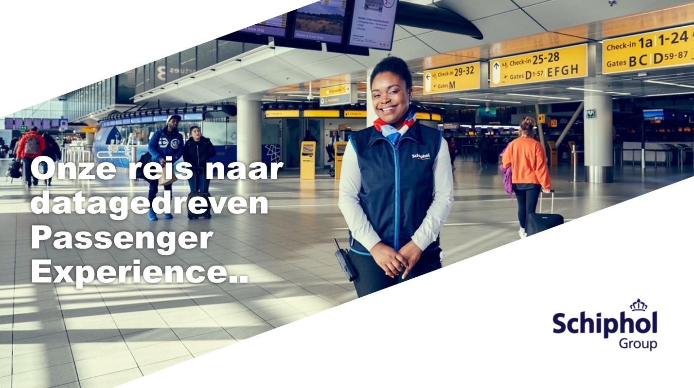 Datadriven passenger experience bij Schiphol