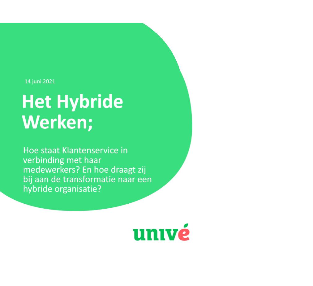 Het Nieuwe (Hybride) Werken bij Univé