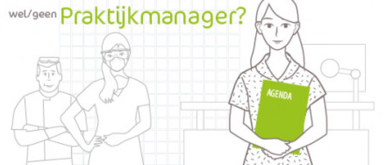 Een praktijkmanager aanstellen. Durf jij het aan?
