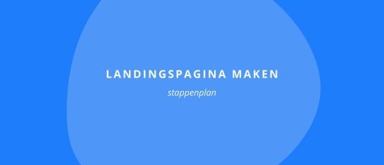 Stappenplan landingspagina
