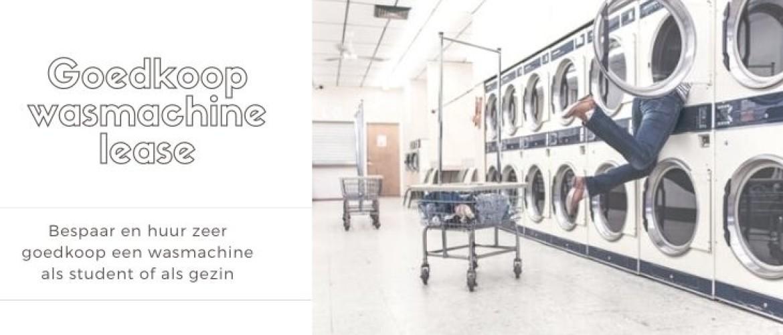 Dit is hoe goedkoop wasmachine lease voor studenten