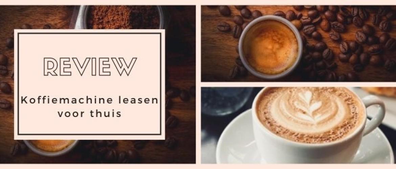 Koffiemachine Leasen voor Thuis: gratis koffieapparaat + bonen!