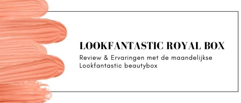 Lookfantastic Beauty Box Nederland: Review & Ervaringen [2021]