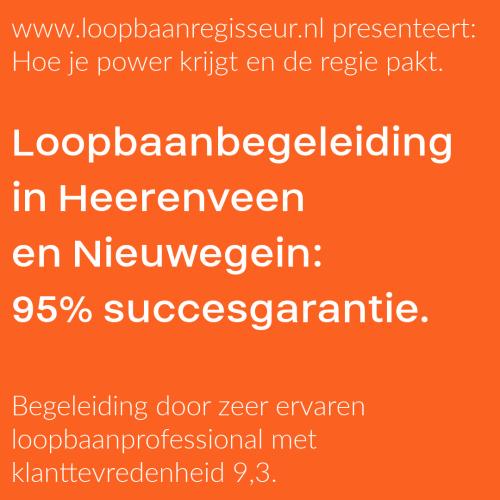 Loopbaanbegeleiding Heerenveen en Nieuwegein met 95% succesgarantie