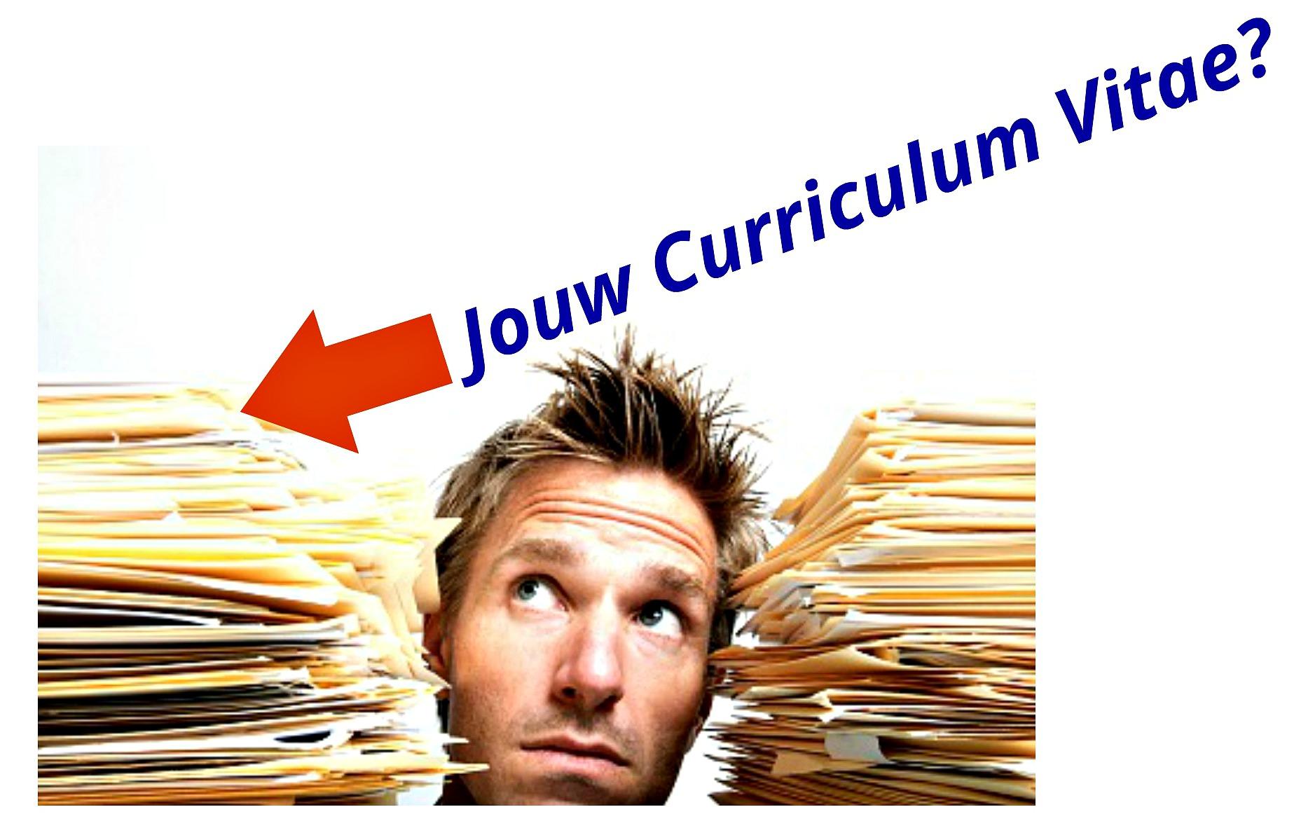 Tips Voor Je Curriculum Vitae Met Echte Eye Openers