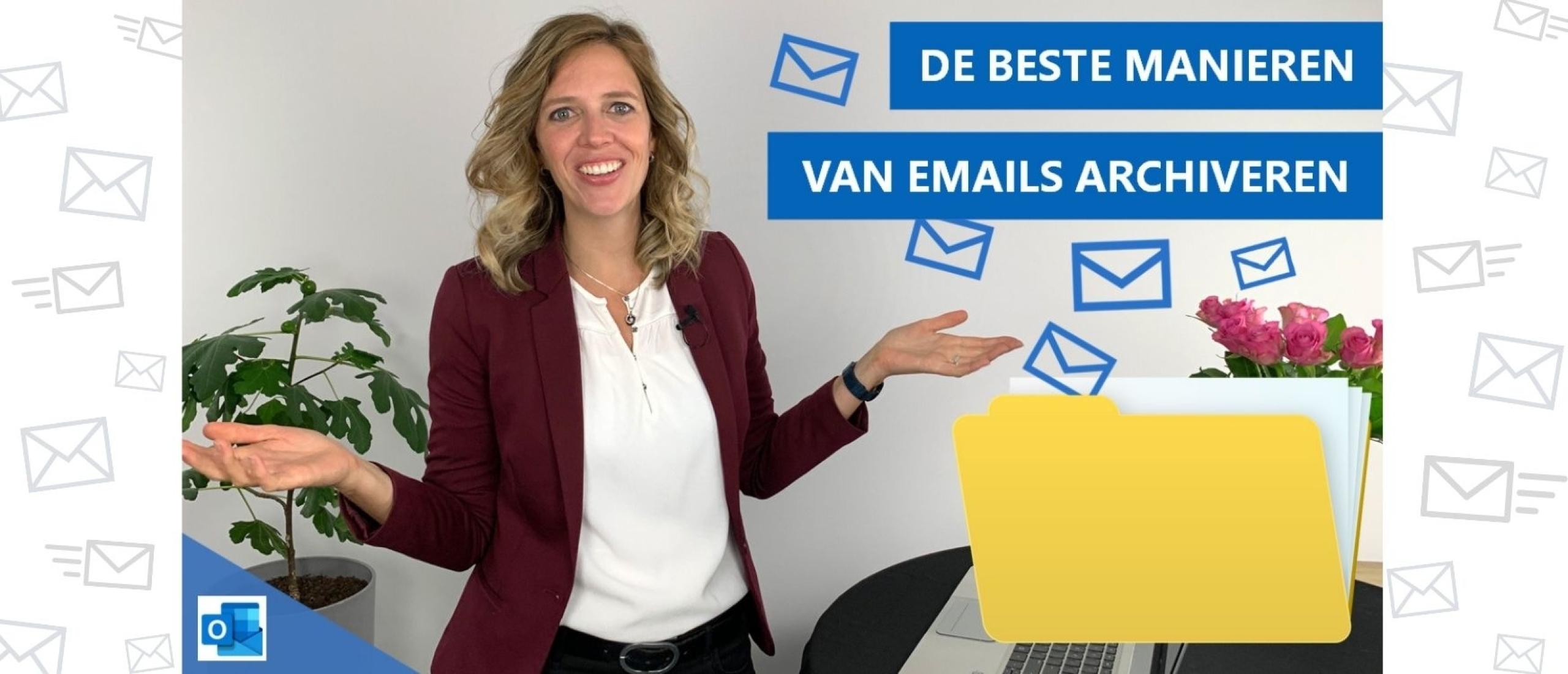 E-mails archiveren? Waarom slepen met e-mails het ergste is wat je kunt doen!