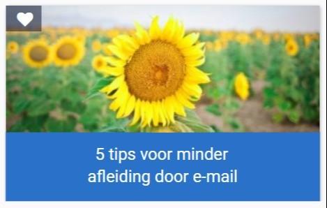 Blog 5 tips voor minder afleiding door e-mail