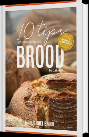 10 tips om eenvoudig zelf mega lekker brood  te bakken - ebook - Marije Bakt Brood