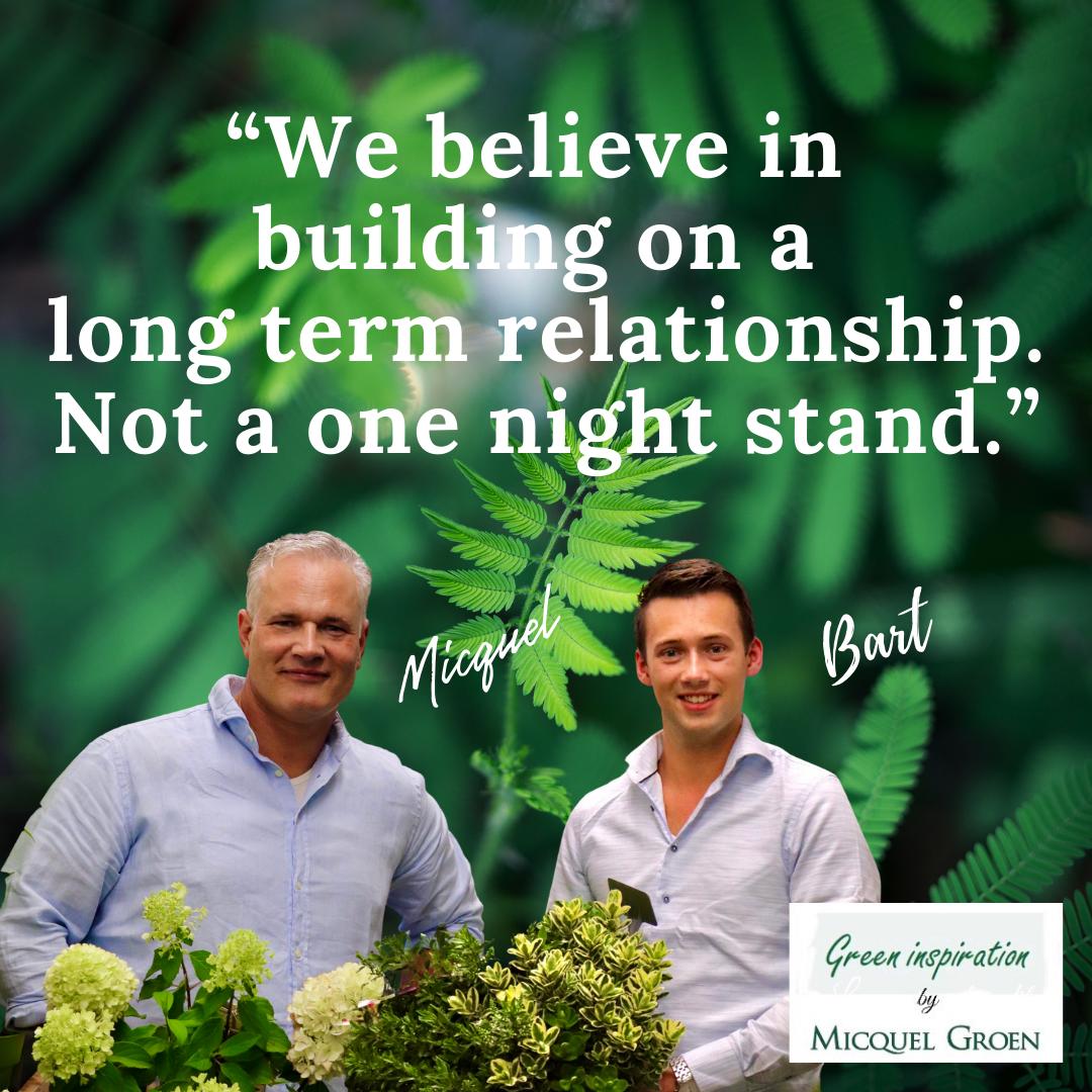 Long term relationship Micquel Groen, Green inspiration.
