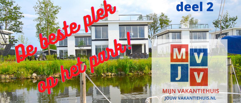 De beste plek op een vakantiepark deel 2: Villa Meerzicht, Boulevard 6, Bad Hulckesteijn, Nijkerk