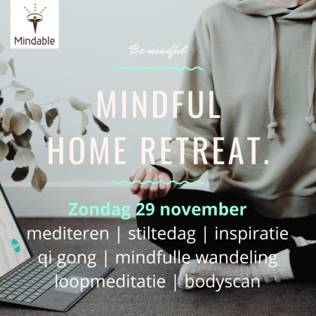 Mindfulness, meditatie, retraite