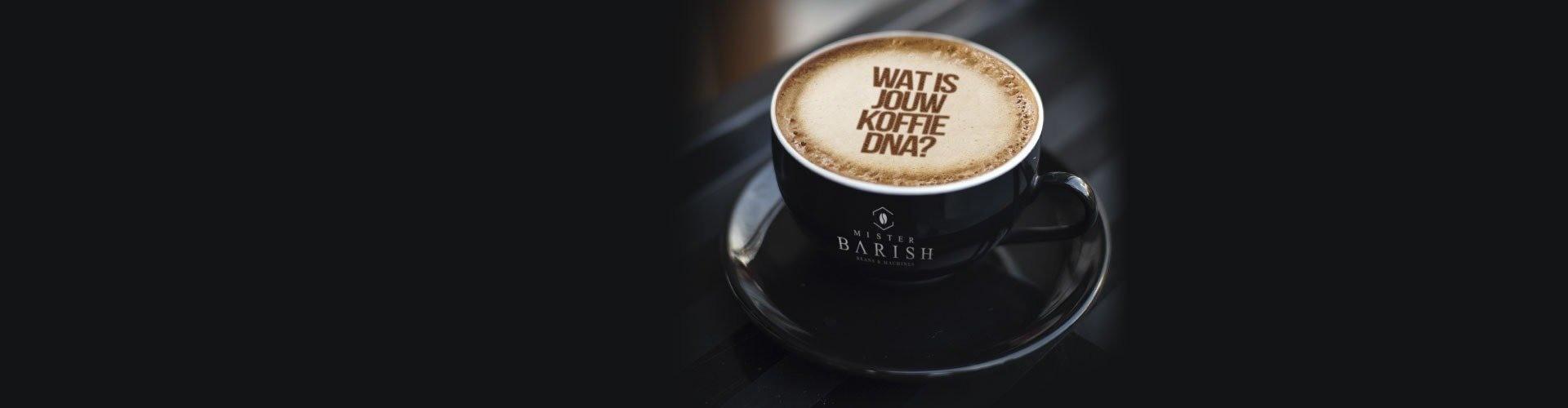Koffie DNA voor op het werk met Mister Barish