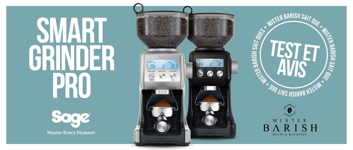 Sage Smart Grinder Pro : le plus convivial des moulins à café dans sa gamme de prix