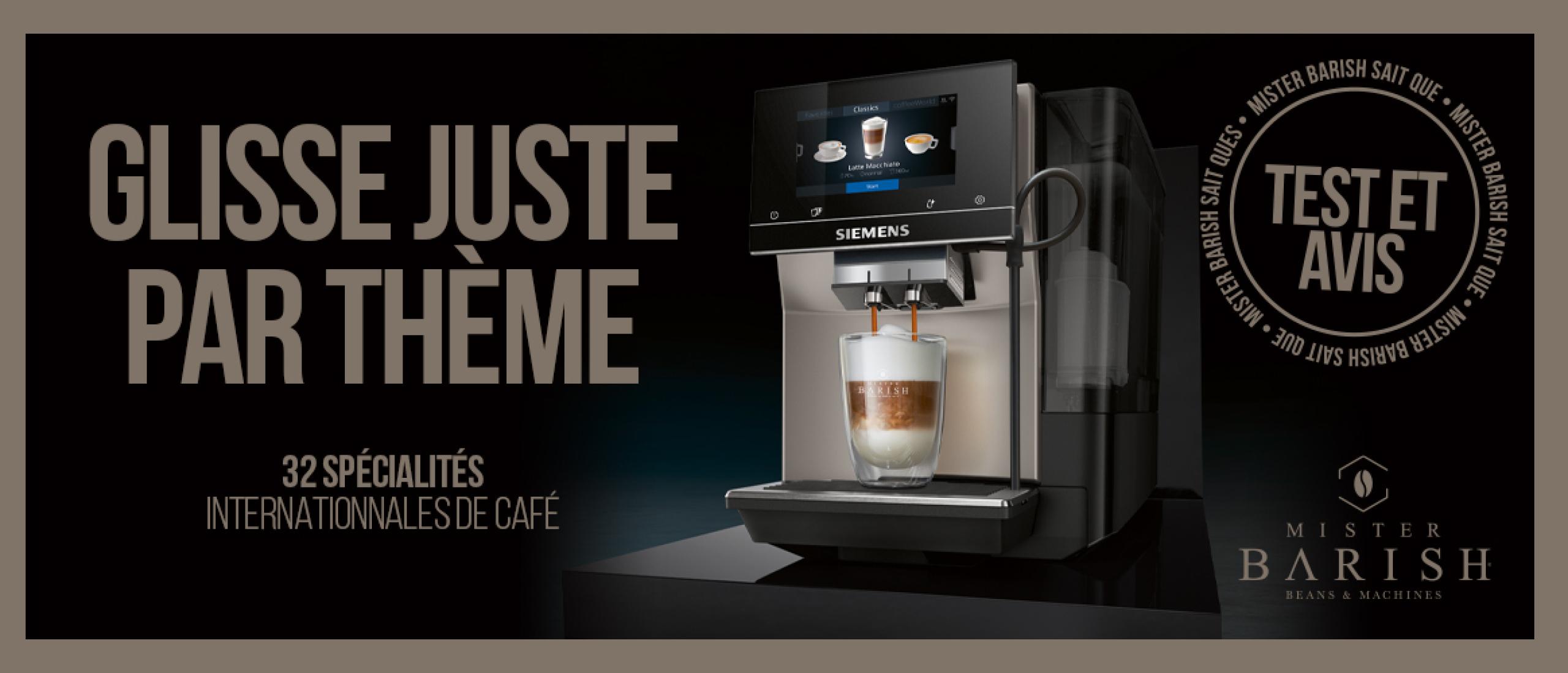 Siemens EQ.700 est la machine automatique avec la plus grande facilité d'utilisation et de nombreuses spécialités de café savoureuses