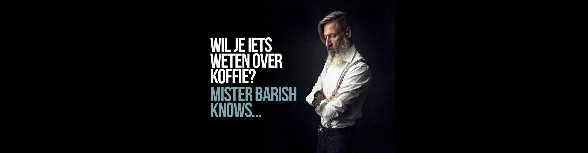 Mister Barish koffie Blog
