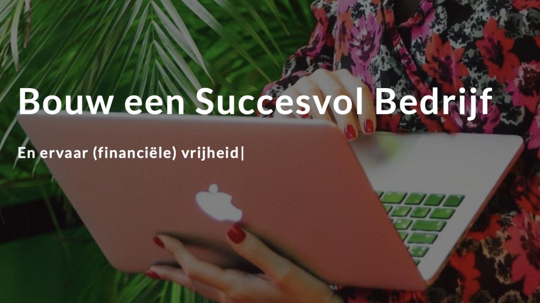 Bouw een Succesvol Bedrijf
