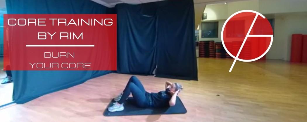 Core training by Rim - Burn your core