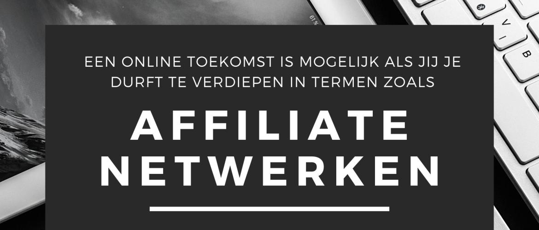 Op deze foto zie je een promotie voor Affiliate Netwerken!