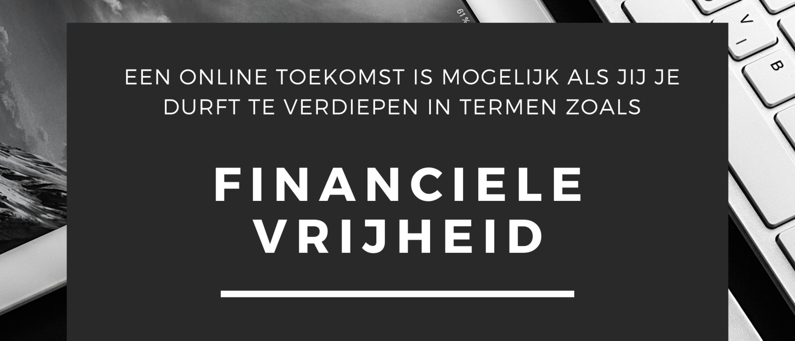 Wat is Financiële Vrijheid? En hoe haalbaar is het om Financieel Vrij te worden?