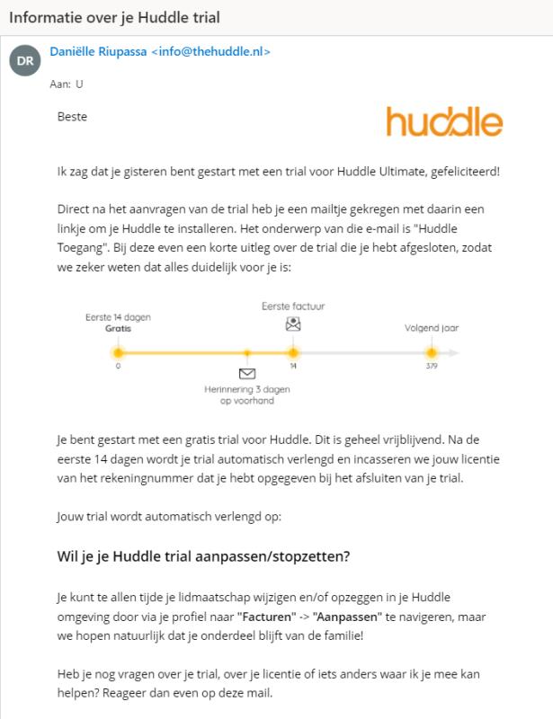 Als je via Huddle jouw Community & E-Learning start via de gratis trial krijg je deze mail met extra uitleg!