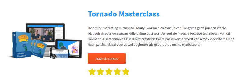 In de IMU Plus Tornado Masterclass leer je van A tot Z hoe je een online business bouwt. Dit is een van de krachtigste modules van IMU Plus en erg waardevol voor iedere online ondernemer.