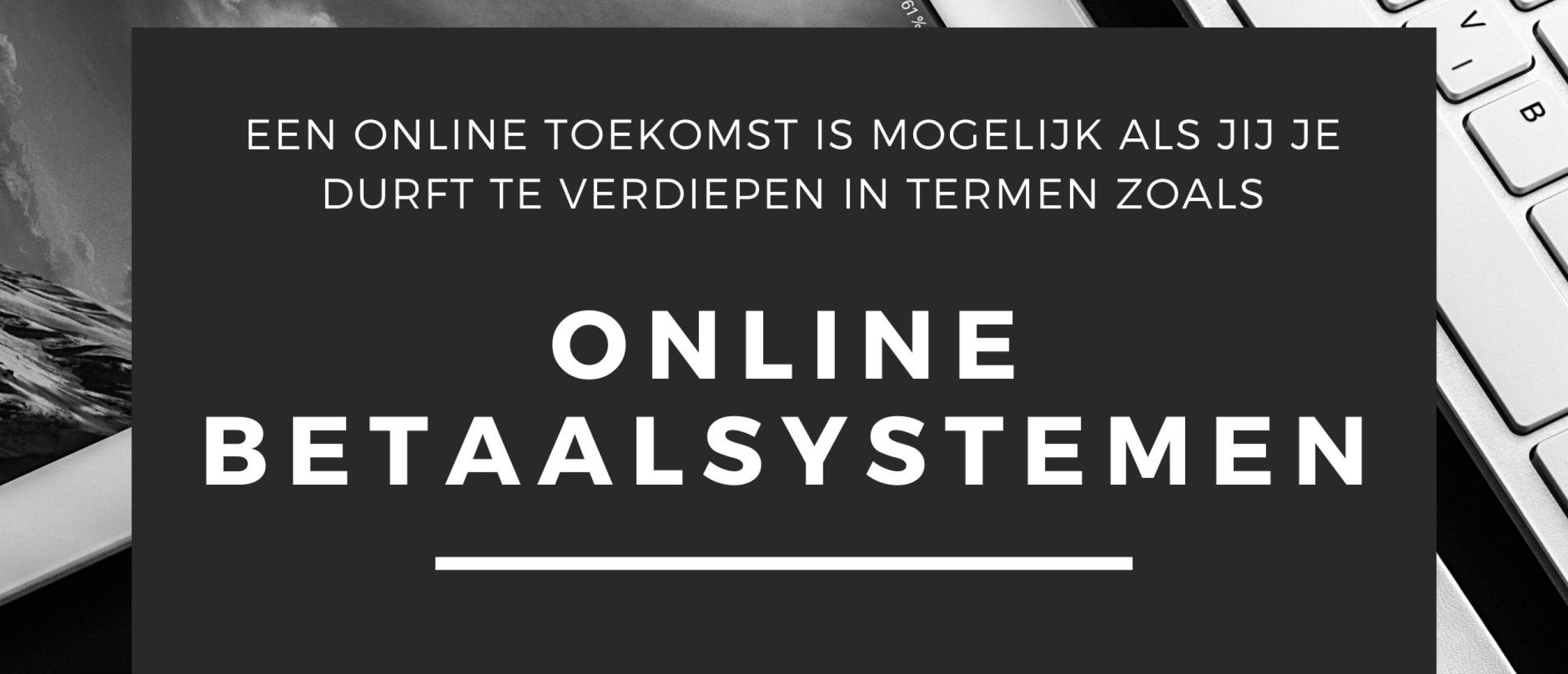Online Betaalsystemen