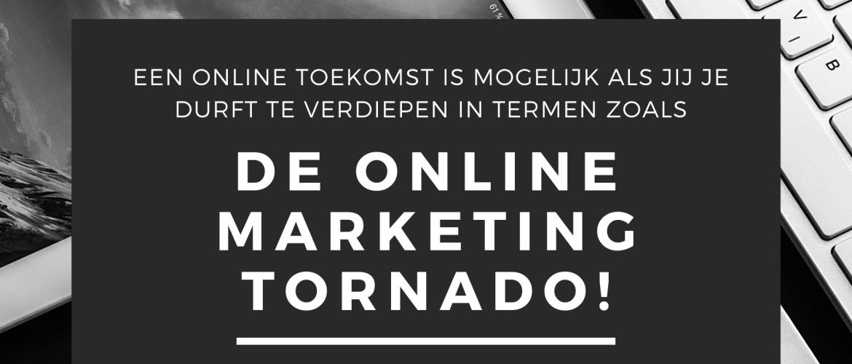 De Online Marketing Tornado behoort tot de beste online marketing boeken van Nederland.