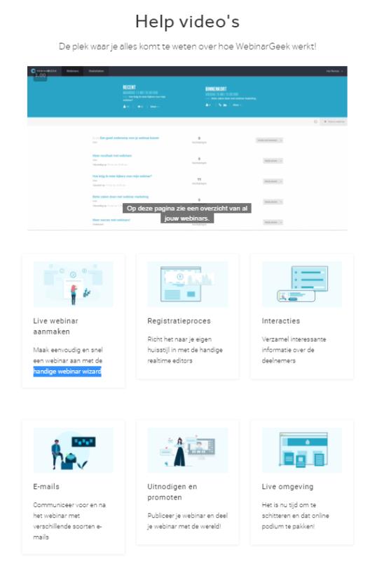 Met de WebinarGeek Online VIdeo Training kun jij in korte tijd aan de slag zijn met jouw eigen webinar. De software van WebinarGeek maakt het super makkelijk om te starten met webinars!