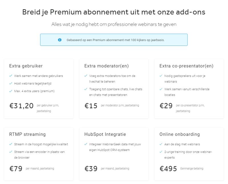 WebinarGeek Prijzen, Kosten en Abonnementen zijn de goedkoopste van de online webinar markt. Op deze afbeelding zie je de precieze kosten van Add-On abonnementen voor WebinarGeek!