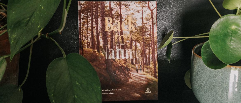 Avontuurlijk wandelen in Nederland: Back to Nature