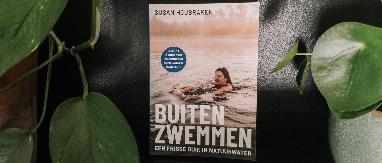 Buiten Zwemmen: het boek van Susan Houbraken