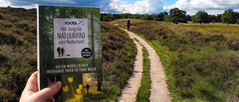 Roots Langste Natuurpad: loop dwars door Nederland