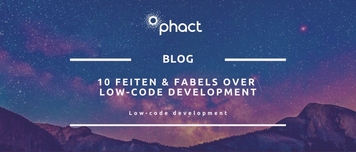 10 feiten & fabels over low-code development